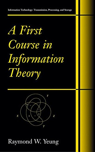 Information Storage (A First Course in Information Theory (Information Technology: Transmission, Processing and Storage))
