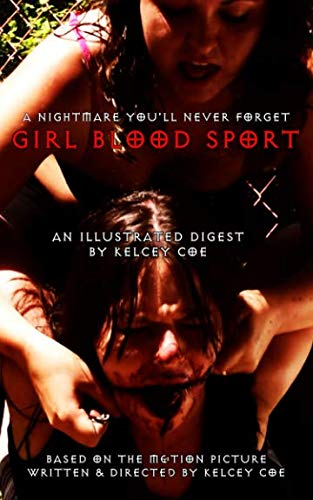 (Girl Blood Sport: An Illustrated Digest)
