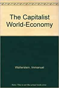 capitalist world economy essays immanuel wallerstein