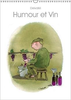 Christophe Delvalle - Humour Et Vin 2019: Dessins D'humour Sur Le Vin