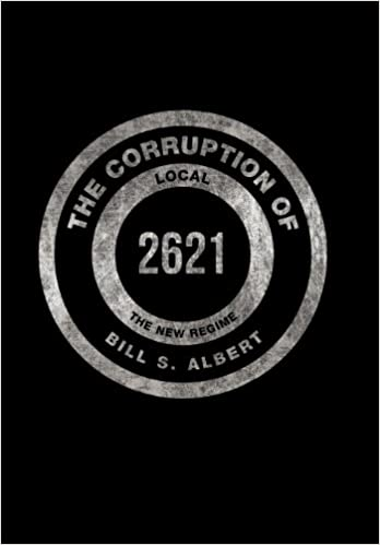 Book The Corruption of Local 2621: The New Regime