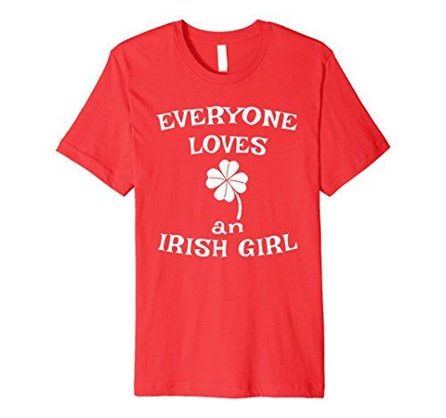 (Everyone Loves An Irish Girl T-Shirt Shamrock St Patrick)