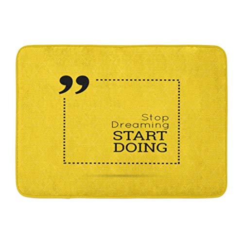 Semtomn Doormats Bath Rugs Outdoor/Indoor Door Mat Yellow Inspire Inspirational Quote Stop Dreaming Start Doing Wise Saying in Box Bathroom Decor Rug Bath Mat 18