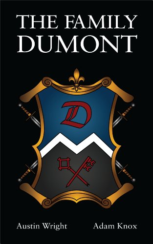 The Family DuMont (Book 1 of The Family Dumont Series)