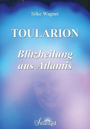 toularion-blitzheilung-aus-atlantis
