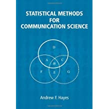 Statistical Methods For Communication Science by Hayes, Andrew F.(May 25, 2005) Hardcover