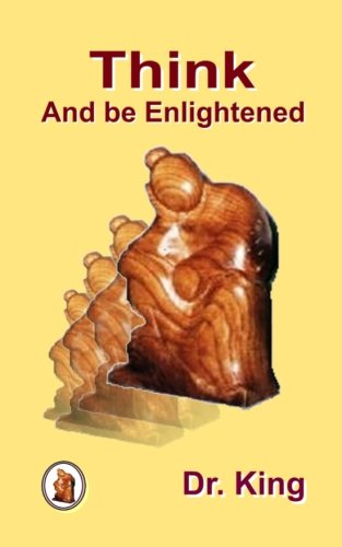 Read Online Think and be Enlightened -  Inspirational, informative thoughts on Yoga, Spirituality and Indian Philosophy ebook