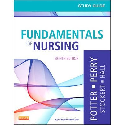 [(Study Guide for Fundamentals of Nursing)] [Author: Patricia A. Potter] published on (May, 2012) pdf