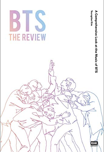 BTS THE REVIEW Book English Edition A Comprehensive Look at the Music of BTS