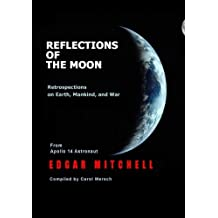 Reflections of the Moon: Retrospections on Earth, Mankind, and War