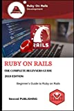 Ruby on Rails: The Complete Beginners Guide