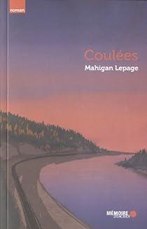 Coulées par Lepage