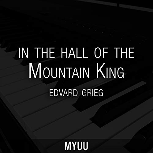 In the Hall of the Mountain King (Piano Version) [Edvard Grieg] (Under The Hall Of The Mountain King)