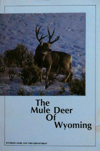 the mule deer of wyoming Wyoming Mule