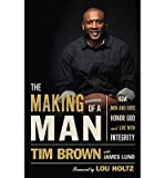 img - for How Men and Boy's Honor God Tim Brown & James Lund The Making of a Man (Hardback) - Common book / textbook / text book