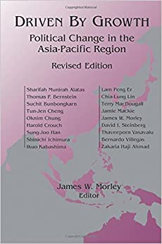 Driven by Growth: Political Change in the Asia-Pacific Region (Studies of the East Asian Institute)