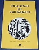 Sulla Strada Del Contrabbando: Reader 3 (All Avventura) (Italian Edition)