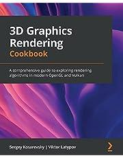 3D Graphics Rendering Cookbook: A comprehensive guide to exploring rendering algorithms in modern OpenGL and Vulkan