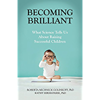 Becoming Brilliant: What Science Tells Us About Raising Successful Children (LifeTools: Books for the General Public) (English Edition)