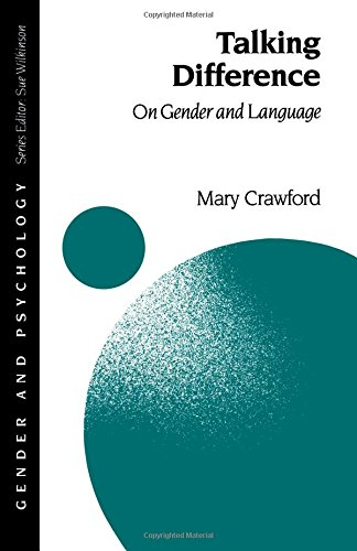 Talking Difference: On Gender and Language (Gender and Psychology series)