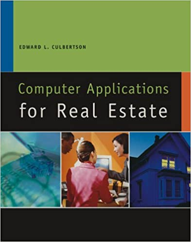 Computer Applications for Real Estate (California Real Estate)