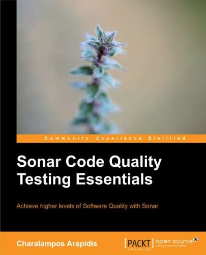 [PDF] Sonar Code Quality Testing Essentials Free Download | Publisher : Packt Publishing | Category : Computers & Internet | ISBN 10 : 184951786X | ISBN 13 : 9781849517867
