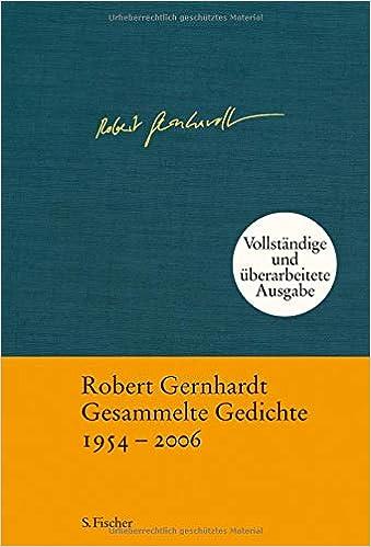 Gesammelte Gedichte 1954 2006 Robert Gernhardt
