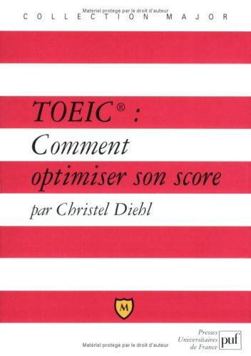 TOEIC : Comment optimiser son score ? Christel Diehl Major 2130535437 Economie