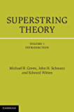 Superstring Theory: 1 (Cambridge Monographs on Mathematical Physics)