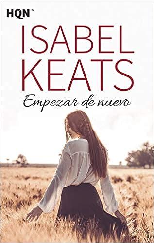 Leer gratis Empezar De Nuevo de Isabel Keats