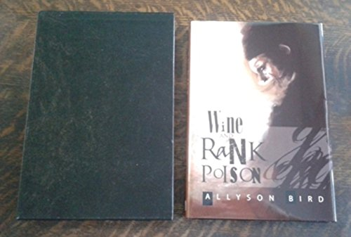 Wine and Rank Poison (SIGNED Limited Edition) PC of 26 Copies SIGNED Limited Edition