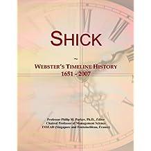 Shick: Webster's Timeline History, 1651 - 2007