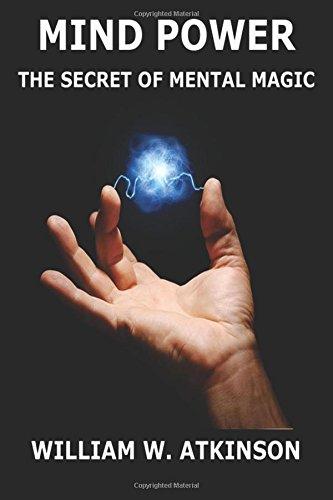 Download Mind Power The Secret Of Mental Magic Book Pdf Audio Id