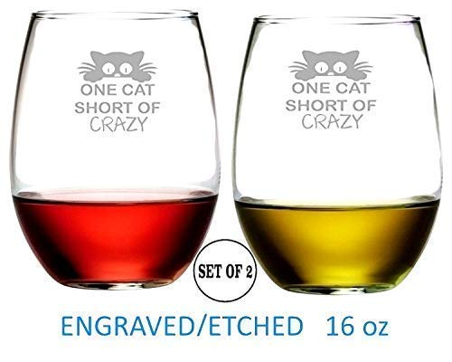One Cat Short Of Crazy Stemless Wine Glasses Etched Engraved Perfect Fun Handmade Gifts for Everyone Set of 2