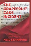 img - for The Grapefruit Cake Incident and Other Stories from Musical Life book / textbook / text book