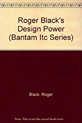 Roger Black's Design Power (Bantam Itc Series)