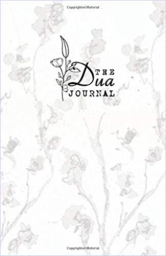 The Dua Journal: Dear Allah: Soft Cover