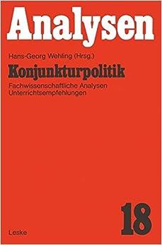 Konjunkturpolitik: Fachwissenschaftliche Analysen und Unterrichtsempfehlung