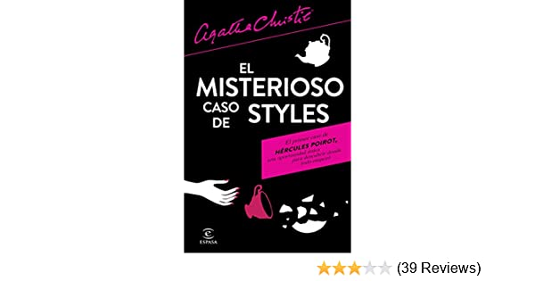 Amazon.com: El misterioso caso de Styles (Spanish Edition) eBook: Agatha Christie, Stella Maris de Cal: Kindle Store