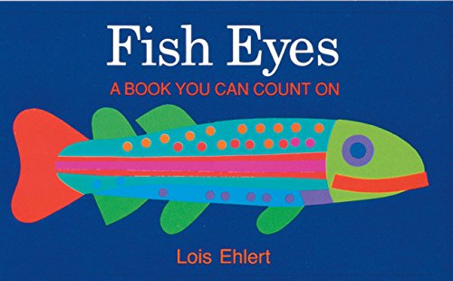 Fish Eyes: A Book You Can Count On PDF