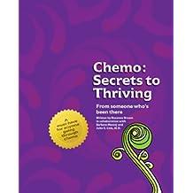 Chemo: Secrets to Thriving