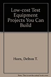 Low-cost Test Equipment Projects You Can Build
