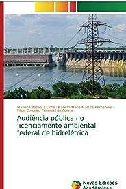 Audiência pública no licenciamento ambiental federal de hidrelétrica