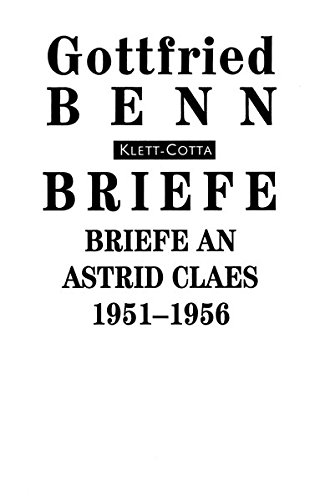 Briefe, Bd.6, Briefe an Astrid Claes 1951-1956