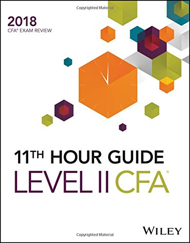 Wiley 11th Hour Guide for 2018 Level II CFA Exam (CFA Curriculum 2018)