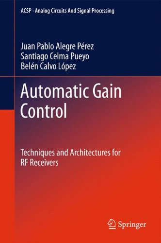 Automatic Gain Control: Techniques and Architectures for RF Receivers