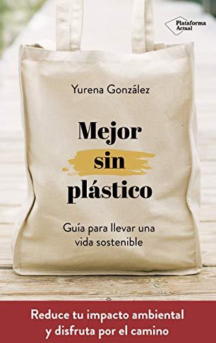 Mejor sin plástico por González Castro, Yurena