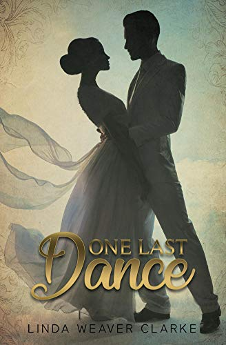 One Last Dance A Willow Valley Historical Romance Kindle Edition