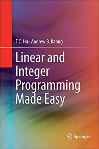 Linear And Integer Programming Made Easy [Escuelas Descargar Gratis PDF]