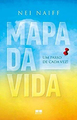Mapa da Vida: Um Passo de Cada Vez! (Em Portugues do Brasil)